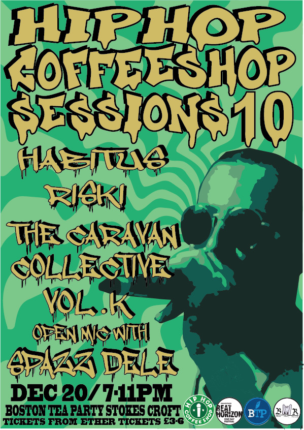 Event Poster For Hip Hop Coffee Shop Sessions #10: HABITUS