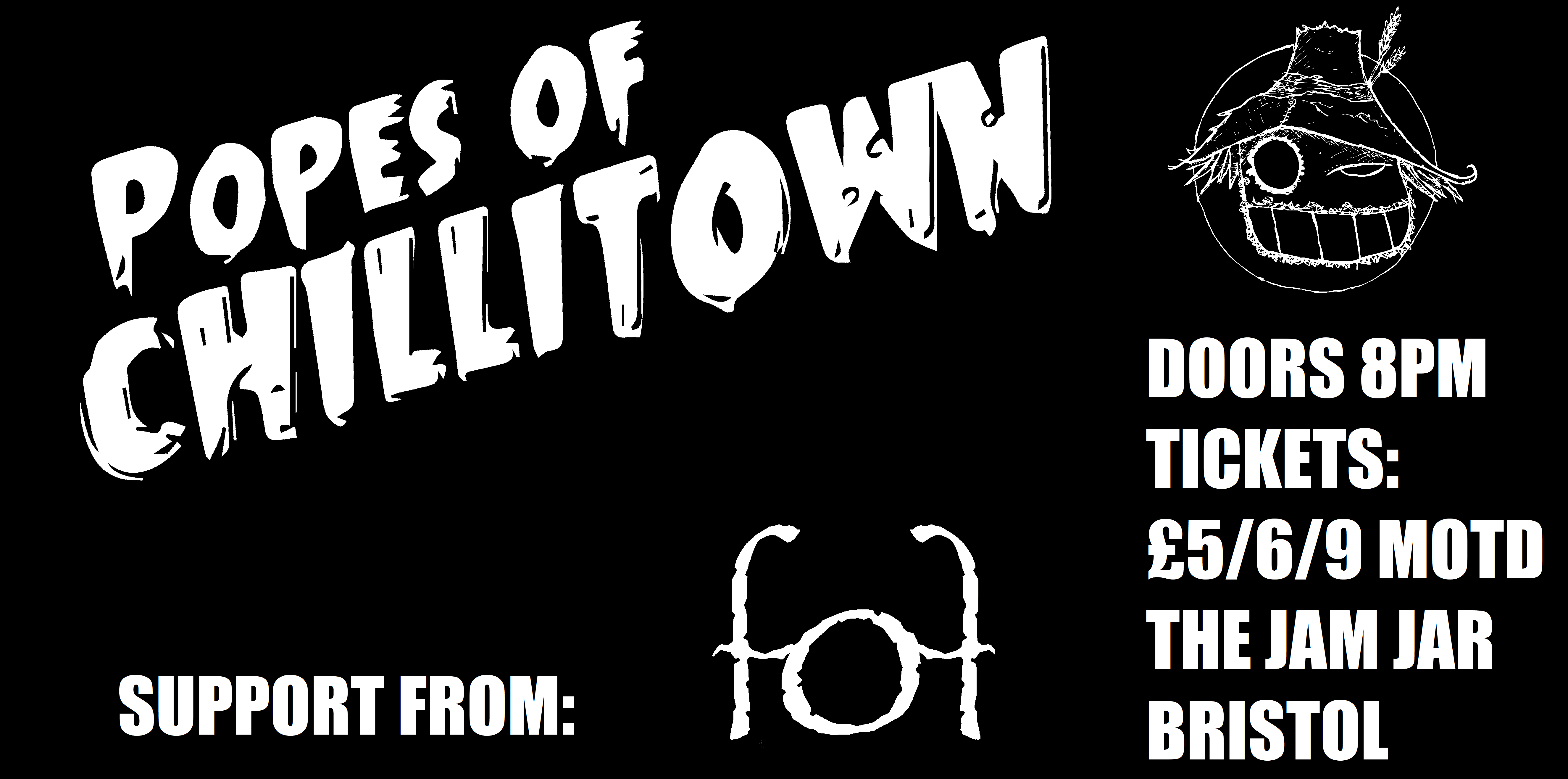 Popes of Chillitown & Forest of Fools
