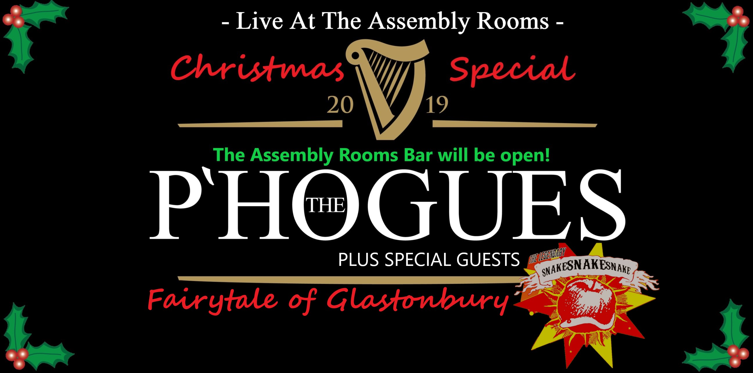 Fairytale of Glastonbury - With THE P'HOGUES - A Christmas Special + Special Guests: The Legendary snakeSNAKEsnake