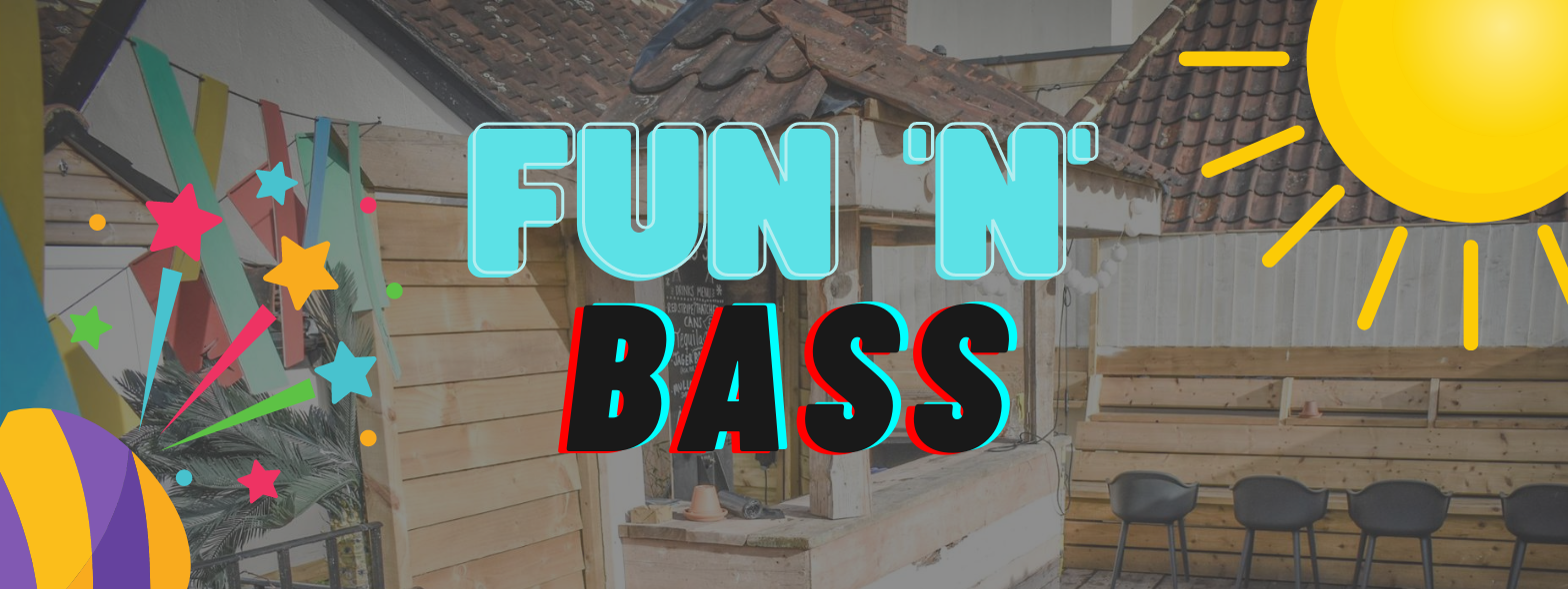 Fun 'n' Bass w/ very special guest!!